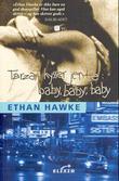 """Tarzan kysser jente - baby, baby, baby"" av Ethan Hawke"