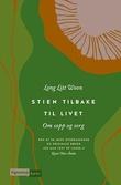 """""""Stien tilbake til livet - om sorg og sopp"""" av Long Litt Woon"""