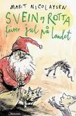 """""""Svein og rotta feirer jul på landet"""" av Marit Nicolaysen"""