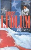 """""""Trevayne, alene mot systemet"""" av Robert Ludlum"""