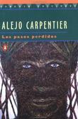 """""""The Lost Steps - Los Pasos Perdidos (Penguin Ediciones)"""" av Alejo Carpentier"""