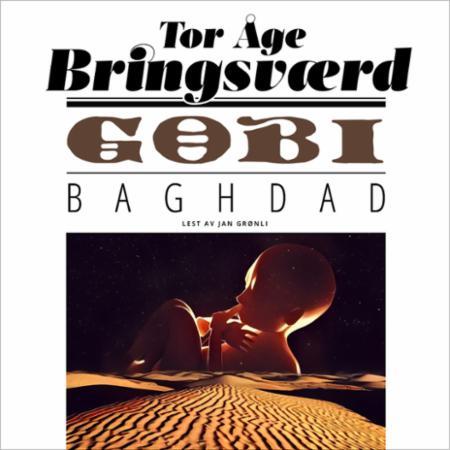 """""""Gobi - Baghdad"""" av Tor Åge Bringsværd"""