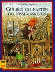 """""""Gubben og katten og nissemaskinen"""" av Sven Nordqvist"""