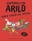 """""""Superhelten Arild redder verden (vel, nesten)"""" av Emmanuel Guibert"""