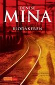 """""""Blodåkeren"""" av Denise Mina"""