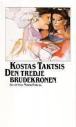 """""""Den tredje brudekronen"""" av Kostas Taktsis"""