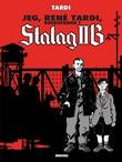 """""""Jeg, René Tardi - krigsfange i Stalag II B"""" av Jacques Tardi"""