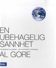"""""""En ubehagelig sannhet den globale klimakrisen - vår tids største utfordring"""" av Al Gore"""