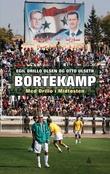 """""""Bortekamp - med Drillo i Midtøsten"""" av Egil Drillo Olsen"""