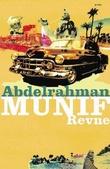 """""""Revne"""" av Abdelrahman Munif"""