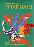 """""""Vi tar ham!"""" av Holger Selmas"""