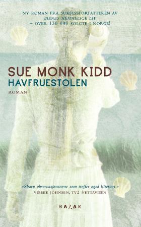 """""""Havfruestolen"""" av Sue Monk Kidd"""