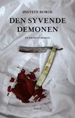 """""""Den syvende demonen - en kriminalroman"""" av Øistein Borge"""