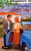 """Lisbeths valg"" av Stein Aage Hubred"