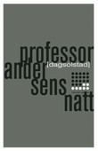 """""""Professor Andersens natt"""" av Dag Solstad"""