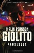 """""""Prosessen"""" av Malin Persson Giolito"""