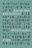 """""""Kan ein lære å bli forfattar?"""" av Eldrid Lunden"""