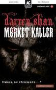 """""""Mørket kaller"""" av Darren Shan"""