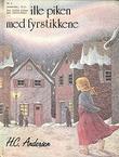 """""""Den lille piken med fyrstikkene"""" av Hans Christian Andersen"""