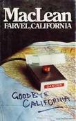 """Farvel, California"" av Alistair MacLean"