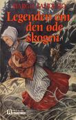 """""""Legenden om den øde skogen"""" av Margit Sandemo"""