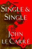 """Single and Single - a novel"" av John Le Carré"