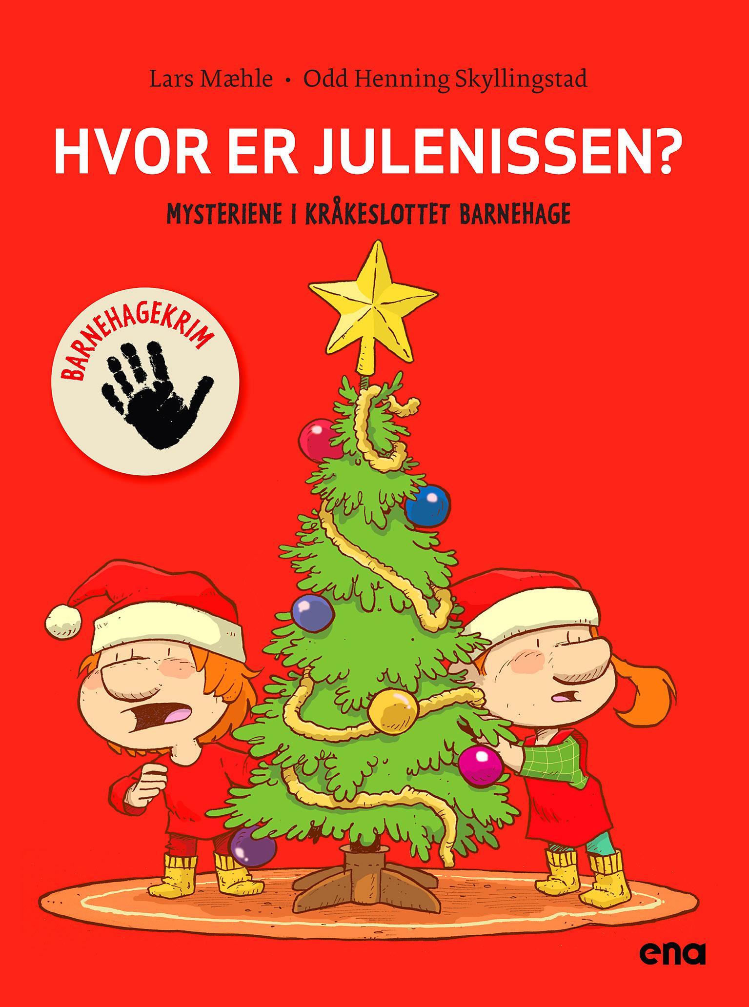 """""""Hvor er julenissen?"""" av Lars Mæhle"""