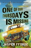 """One of our thursdays is missing"" av Jasper Fforde"