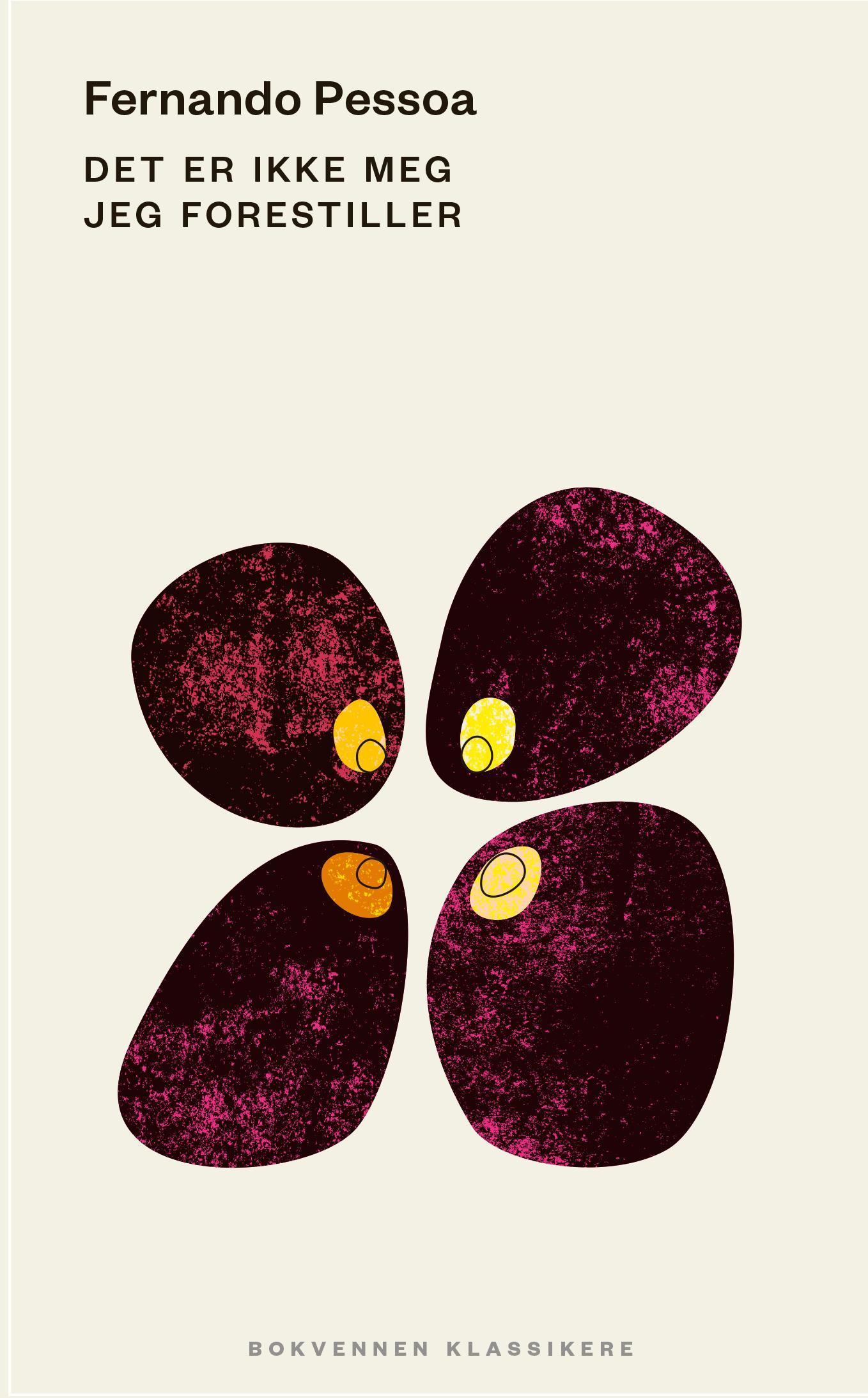 """""""Det er ikke meg jeg forestiller"""" av Fernando Pessoa"""