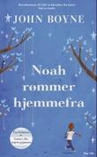"""""""Noah rømmer hjemmefra"""" av John Boyne"""