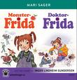 """Monster-Frida ; Doktor-Frida"" av Mari Sager"