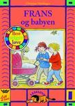 """""""Frans og babyen"""" av Christine Nöstlinger"""