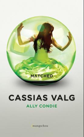 """""""Cassias valg"""" av Ally Condie"""