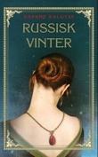 """""""Russisk vinter"""" av Daphne Kalotay"""