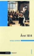 """Året 1814"" av Ståle Dyrvik"