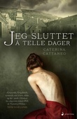 """""""Jeg sluttet å telle dager - roman"""" av Caterina Cattaneo"""