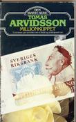 """Millionkuppet - en psykologisk thriller"" av Tomas Arvidsson"