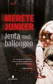 """""""Jenta med ballongen kriminalroman"""" av Merete Junker"""