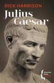 """""""Julius Caesar"""" av Dick Harrison"""