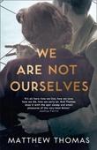 """""""We are not ourselves"""" av Matthew Thomas"""