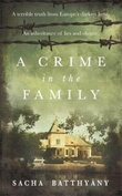 """A crime in the family"" av Sacha Batthyany"