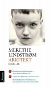 """""""Arkitekt - noveller"""" av Merethe Lindstrøm"""