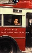 """""""Livet er ikke bare ha ha, hi hi"""" av Meera Syal"""