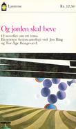 """""""Og jorden skal beve - 12 noveller om ett tema: en science fiction-antologi"""" av Jon Bing"""