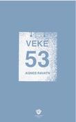 """""""Veke 53 - roman"""" av Agnes Ravatn"""