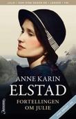 """""""Fortellingen om Julie"""" av Anne Karin Elstad"""
