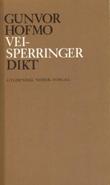 """""""Veisperringer"""" av Gunvor Hofmo"""