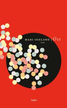 """""""Oss - dikt"""" av Mari Oseland"""