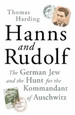 """""""Hanns and Rudolf - the German jew and the hunt for the Kommandant of Auschwitz"""" av Thomas Harding"""