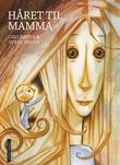 """""""Håret til mamma"""" av Gro Dahle"""